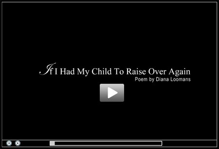 If I had my child to raise again