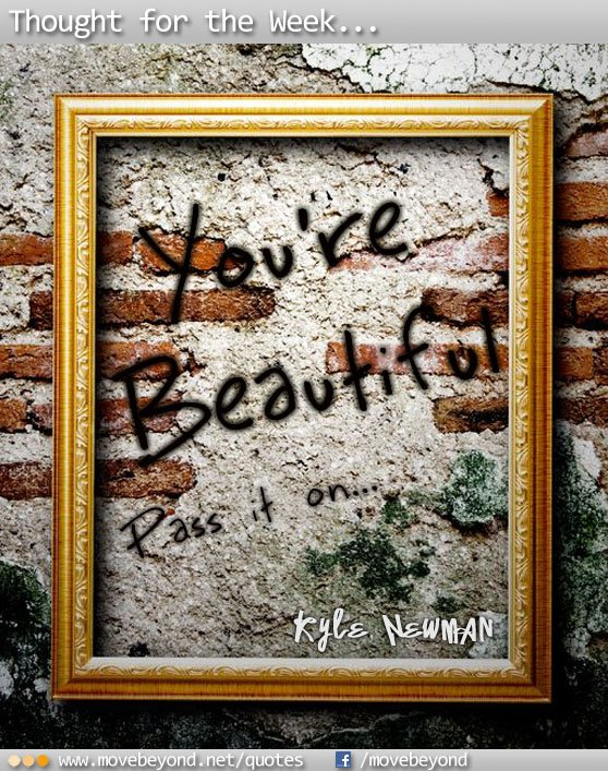 You're Beautiful! (Pass it on)
