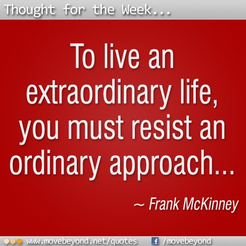 Live and Extraordinary Life