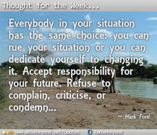 Accept responsibility for your future