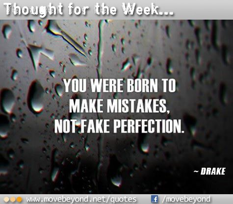 You were born to make mistakes